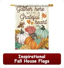 Inspirational Fall House Flags