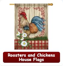 Roosters and Chickens House Flags