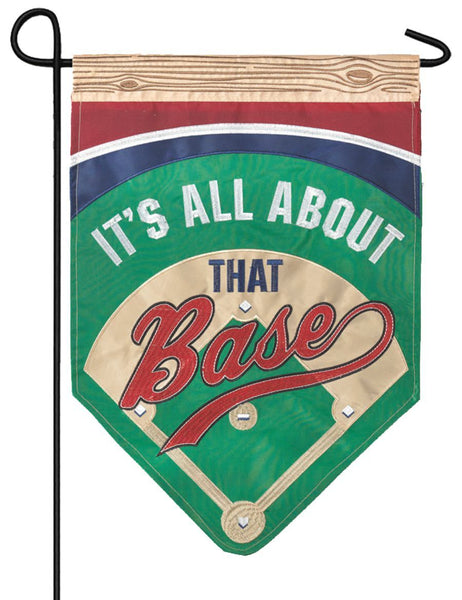 All About That Base Decorative Garden Flag