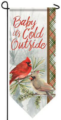 Baby it's Cold Outside Garden Banner
