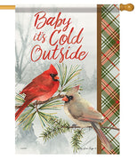 Baby it's Cold Outside House Flag