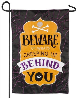 Beware of What's Creeping Up Applique Garden Flag