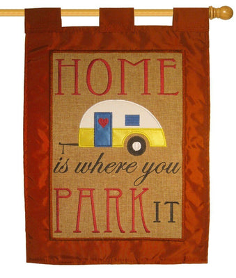 Burlap Home is Where You Park it Double Applique House Flag