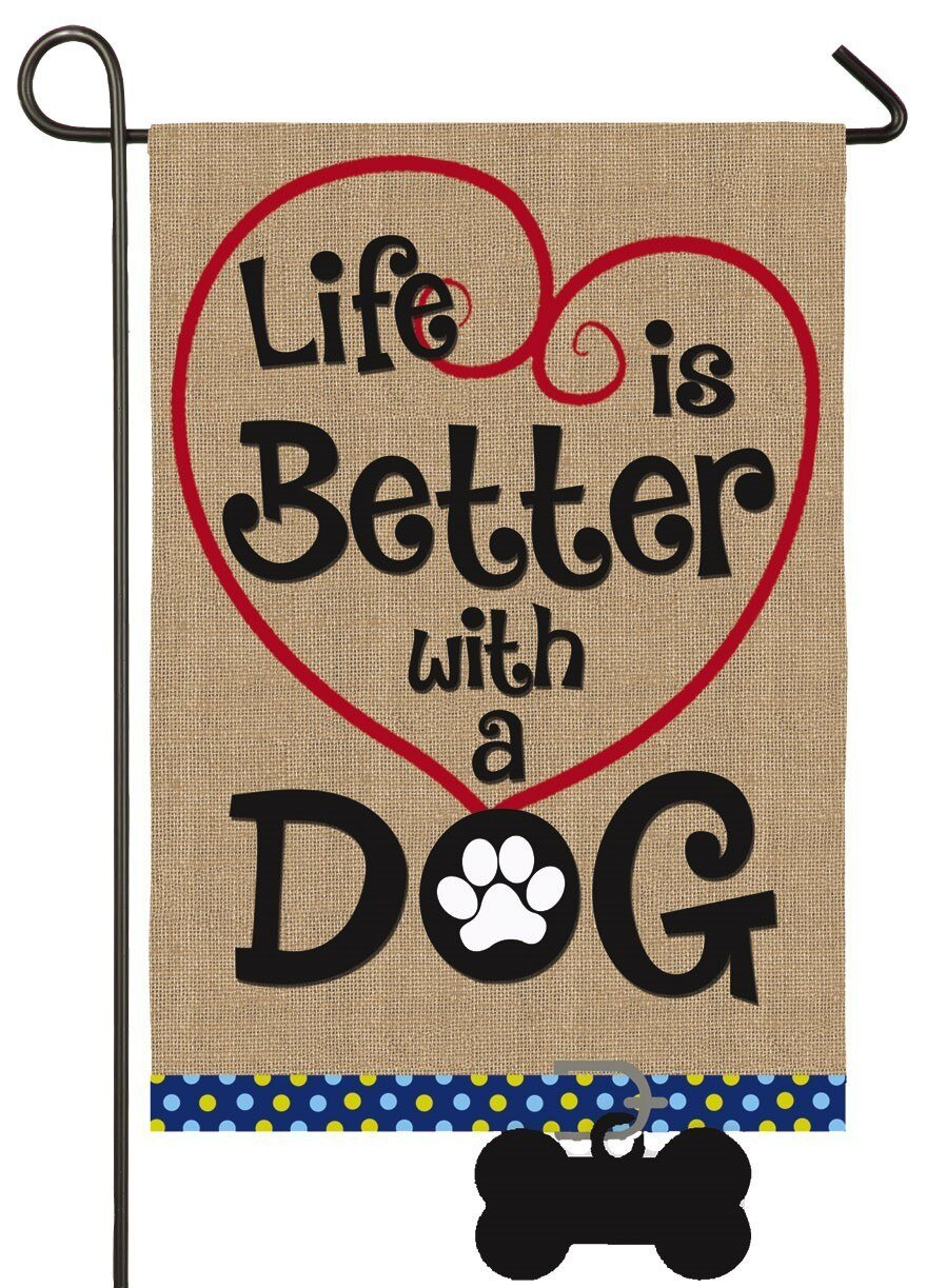 Burlap Life is Better with a Dog Decorative Garden Flag