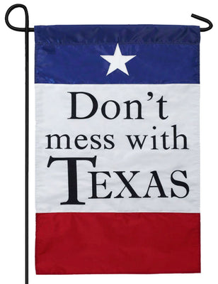 Don't Mess With Texas Applique Garden Flag