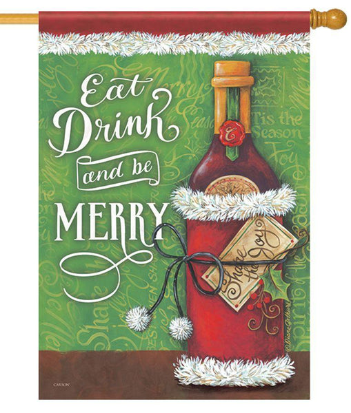 Eat Drink and be Merry House Flag - All Decorative Flags/Holidays/Christmas Flags - I AmEricas Flags