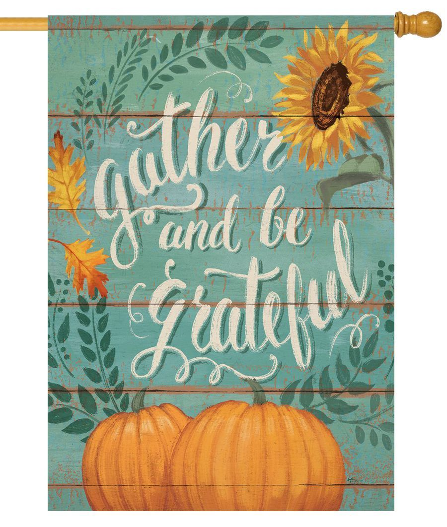 Gather and be Grateful House Flag
