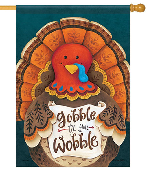 Gobble 'til You Wobble House Flag