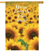 Here Comes the Sun Flowers House Flag