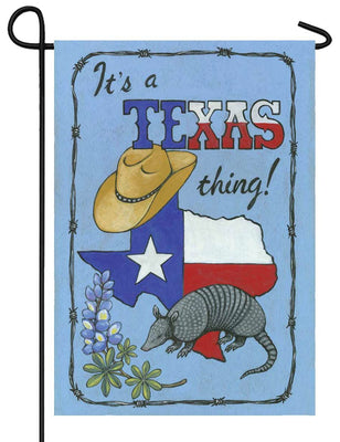 It's a Texas Thing Garden Flag
