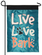 Live Love Bark Double Applique Garden Flag