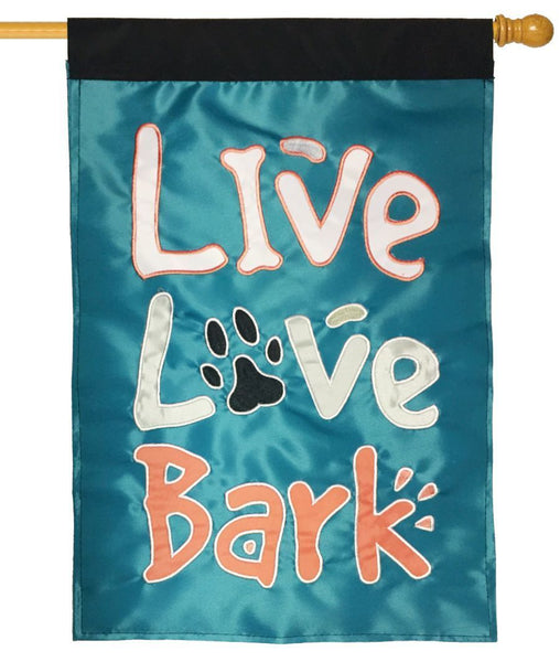 Live Love Bark Double Applique House Flag - All Decorative Flags/Themes/Animal Flags/Dog and Cat Flags - I AmEricas Flags