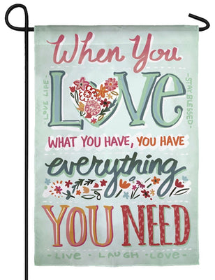 Love What You Have Suede Reflections Garden Flag