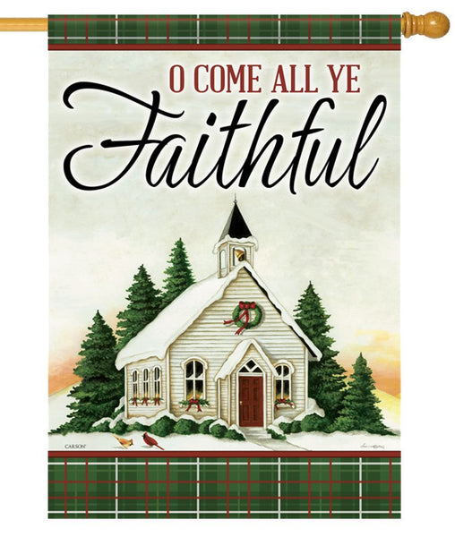 O Come All Ye Faithful House Flag - I AmEricas Flags