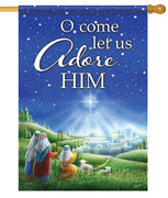 O Come Let Us Adore Him House Flag