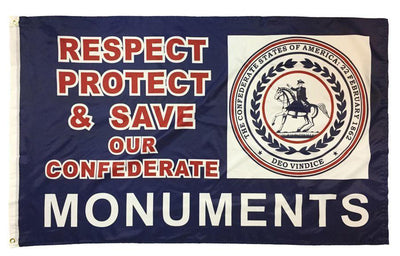 Respect Protect and Save Our Confederate Monuments Flag 3x5 Printed Polyester