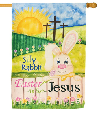 Silly Rabbit Easter is for Jesus House Flag