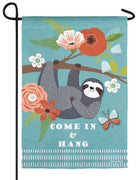 Sloth Come in and Hang Suede Reflections Garden Flag