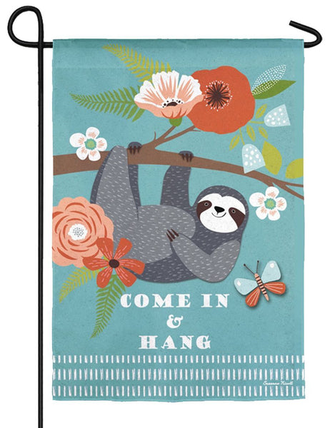 Sloth Come in and Hang Suede Reflections Garden Flag - All Decorative Flags/Themes/Humorous Funny Flags - I AmEricas Flags