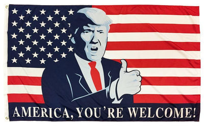 Trump America You're Welcome 3x5 Flag