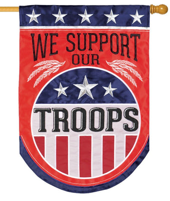 We Support Our Troops Double Applique House Flag