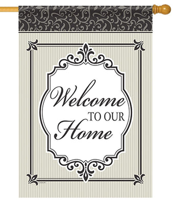 Welcome to Our Home Timeless House Flag