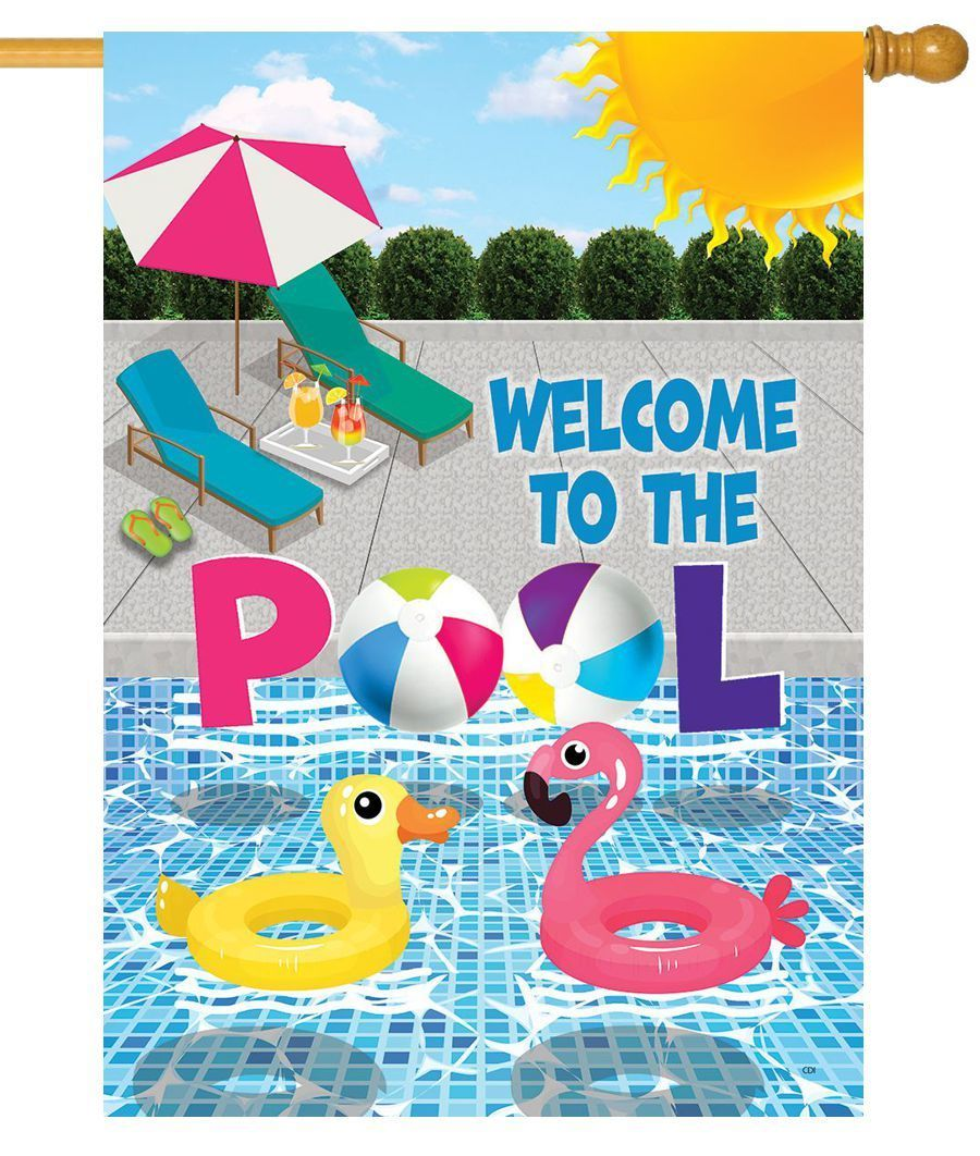 Welcome To The Pool Decorative House Flag I Americas Flags