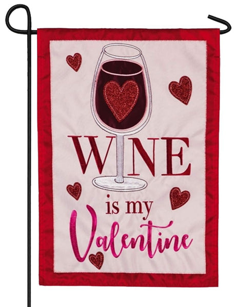 Wine is My Valentine Applique Garden Flag
