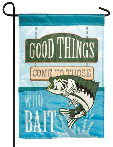 Good Things Those Who Bait Double Applique Garden Flag