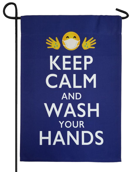 Keep Calm and Wash Your Hands Suede Reflections Garden Flag