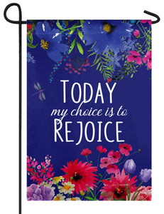 My Choice is to Rejoice Suede Reflections Garden Flag