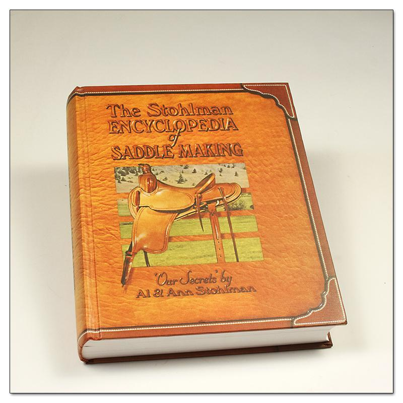 Stohlman Encyclopedia Of Saddlemaking