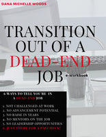 Transition Out of A Dead-End Job