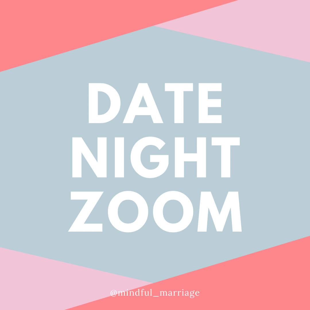 2021 Date Night Zoom!