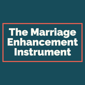 The Marriage Enhancement Instrument (Digital Download)