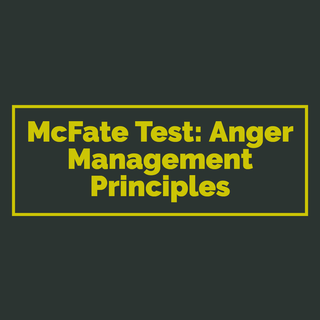 McFate Test: Anger Management Principles (Digital Download)
