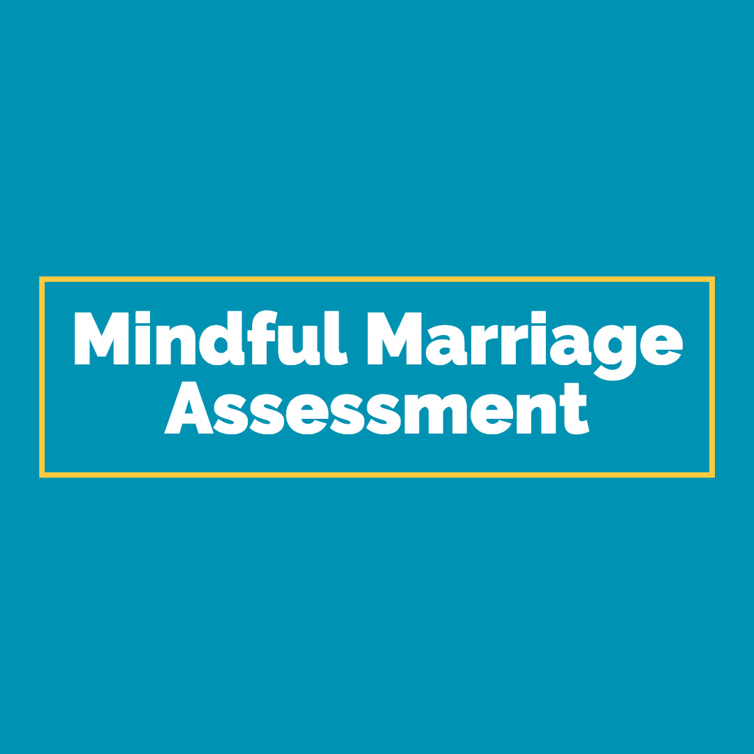 Mindful Marriage Assessment (Digital Download)