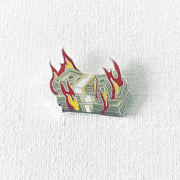 Burning Cash Pin