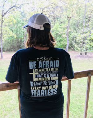 Do Not Be Afraid , Live Every Day FEARLESS
