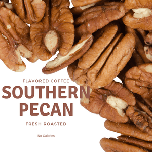 Fresh Roasted - Southern Pecan