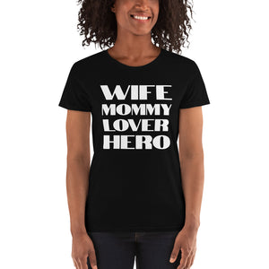 Wife and Mommy - Women's short sleeve t-shirt