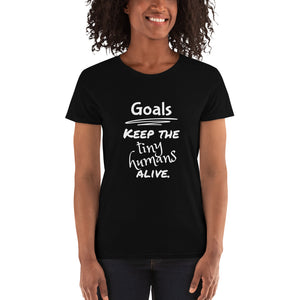 Tiny Humans Goals - Women's short sleeve t-shirt