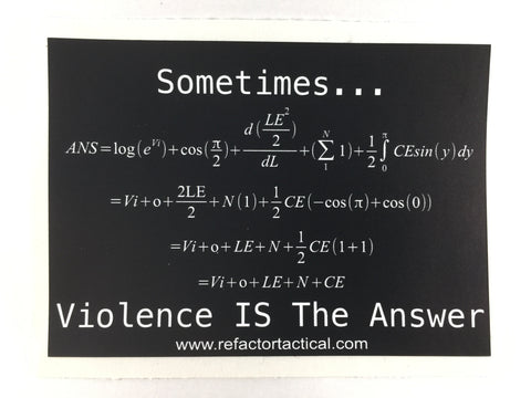 RE Factor Tactical Violence is the Answer Sticker - DEVILSIX