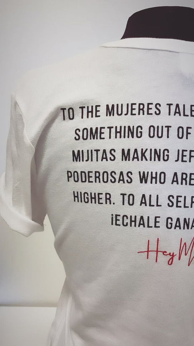 Self_Made_Mujer_Tee_Shirt _Hey Mijita