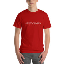 Load image into Gallery viewer, #ASKGOJIMAN Short-Sleeve T-Shirt