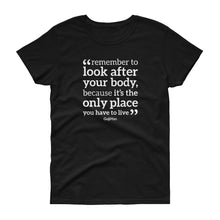 Load image into Gallery viewer, Remember To Look After Your Body Women's short sleeve t-shirt