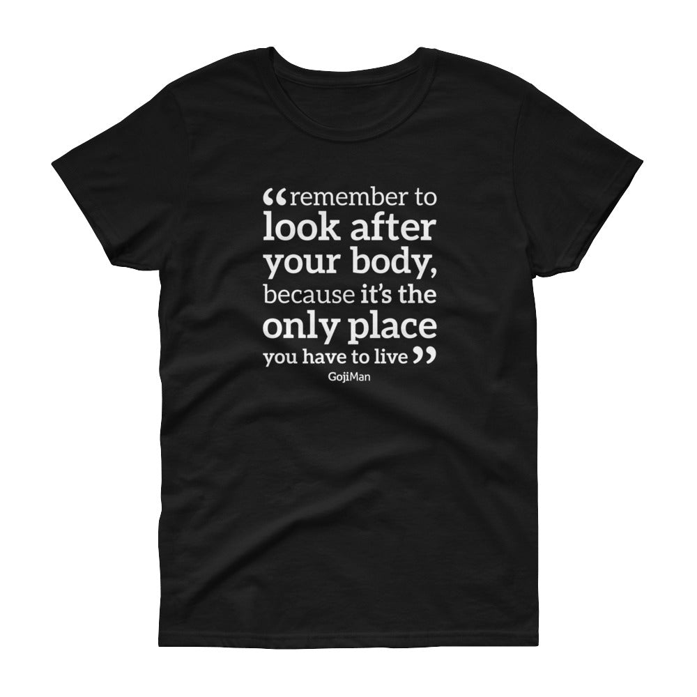 Remember To Look After Your Body Women's short sleeve t-shirt