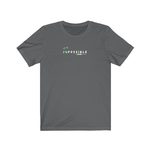 IT'S POSSIBLE by Redacted Lifestyle - Unisex Jersey Short Sleeve Tee (Dark)