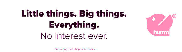 Little things. Big things. Everything. Humm Pay. No interest ever. Beauty and the best body co