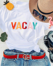 Load image into Gallery viewer, VACAY Tee